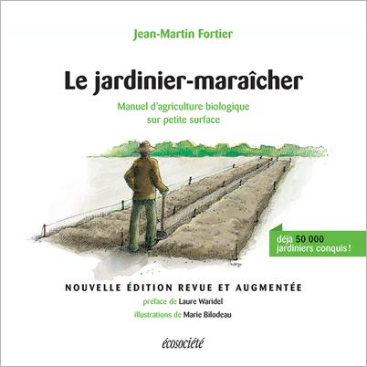 """couverture du livre """"le jardinier-maraicher"""" de jean-martin fortier"""